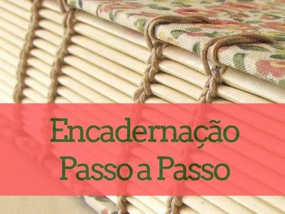 Como Fazer DIY - Encadernação Artesanal Passo a Passo - Capa para Caderno