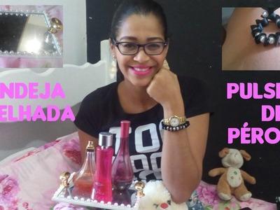 DiY Bandeja espelhada. Pulseira com pérolas #SilTodoDia #04 - Silvania Andrade