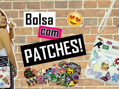 DIY - Bolsa com PATCHES
