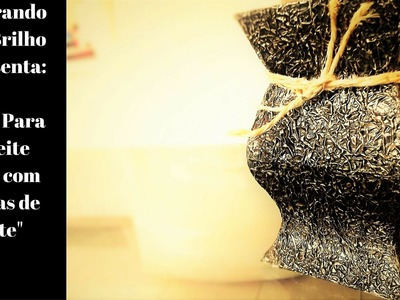 DIY | VASO DECORATIVO para sala feito com CAIXINHAS DE LEITE