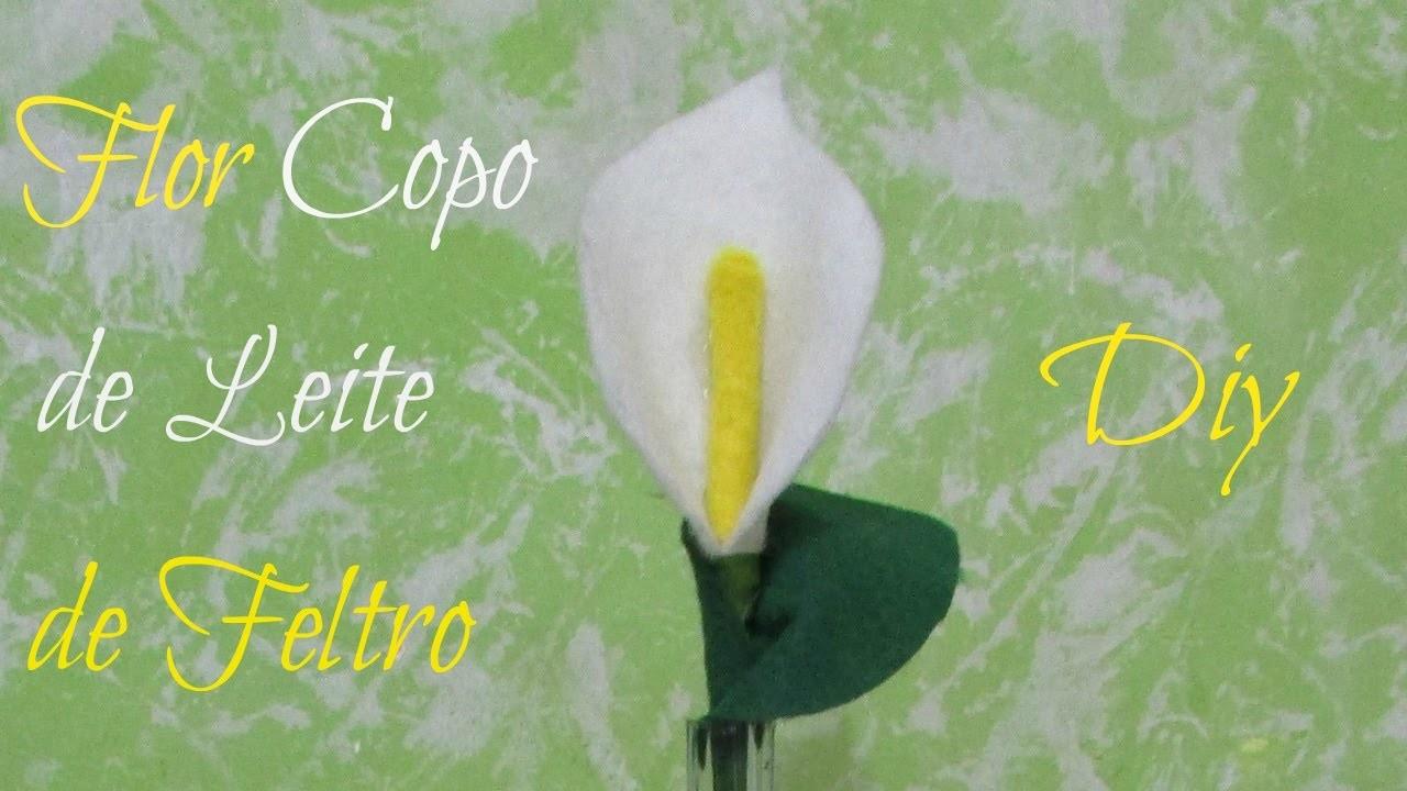 Flor copo de leite de feltro   Diy