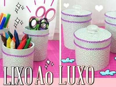 DIY ♥ Do LIXO ao LUXO ♥ Reciclando e Decorando ✂ Organizadores escolar e maquiagem