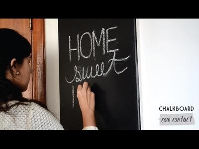 DIY - Como fazer uma parede de lousa chalkboard | Casa das Amigas