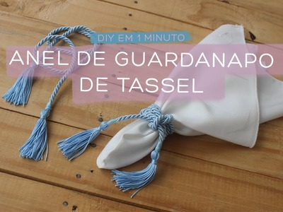 DIY em 1 Minuto: Anel Guardanapo de Tassel por Maria Fernanda Marion