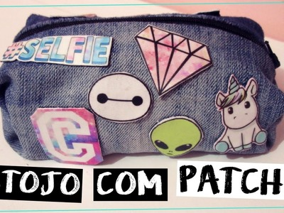 DIY - ESTOJO SEM COSTURA COM PATCHES + COMO FAZER PATCHES