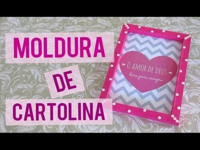 DIY l Moldura de Cartolina (Super fácil)