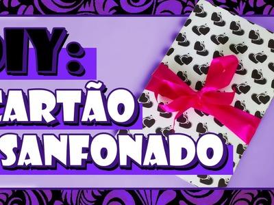 DIY: Cartão Sanfonado - #PresentesParaNamorado