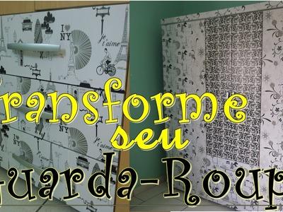 DIY - Transforme seu Guarda-roupa por Juliana Machado☆
