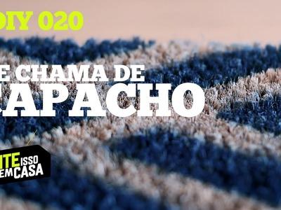 Como fazer TAPETE CAPACHO #DIY | Tente Isso em Casa