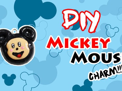 DIY - CHARM. PINGENTE MICKEY MOUSE diferente - Kawaii
