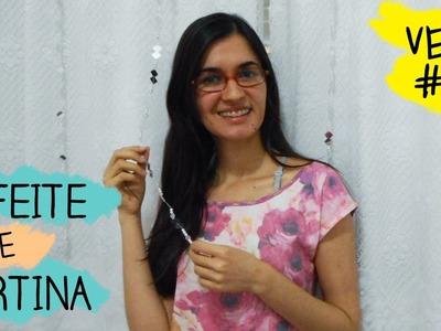 DIY penduricalho para cortina #VEDA 02 | Customizando