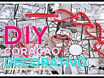 DIY Coração Decorativo. DIY Decorative Heart ♥ ♥