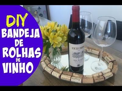 BANDEJA DE ROLHAS SUPER FÁCIL - DIY | #ClubeDaCasa