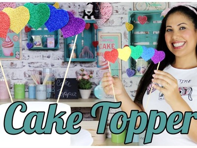 DIY COMO FAZER UM TOPO DE BOLO SUPER FÁCIL. HOW TO MAKE A CAKE TOPPER CAKEPEDIA