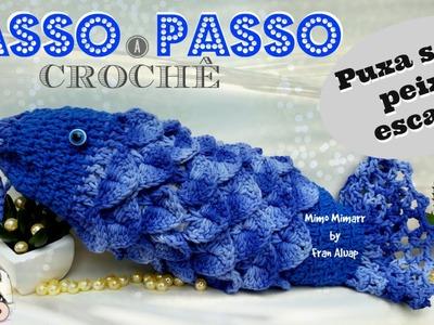 PASSO A PASSO PUXA SACO PEIXE ESCAMA - CROCHÊ - DIY- TUTORIAL COMPLETO