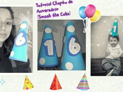 **Tutorial #DIY - Chapéu de Aniversário.Smash The Cake (simples e lindo!!)**