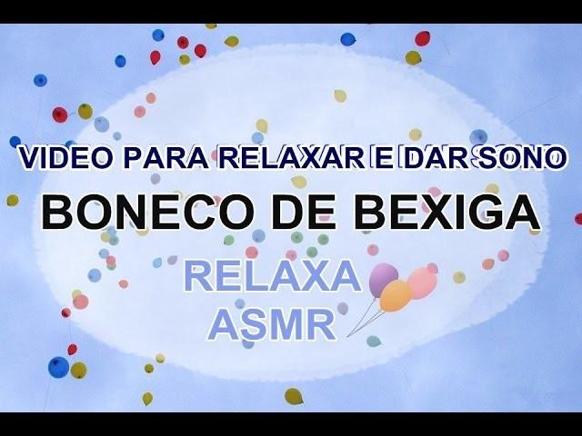 ASMR: DIY Boneco de bexiga para relaxar e dormir | Stress ball  | Soft spoken
