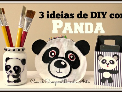 DIY Panda: estojo de panda + suporte para celular + porta treco de panda