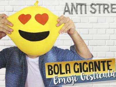 DIY BOLA GIGANTE ANTI STRESS ( Emoji Gesticulável ) | Aprenda com Edu