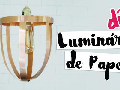 DIY: Luminária Gaiola de Papel | Projeto #NãoéCópia | Isabelle Verona