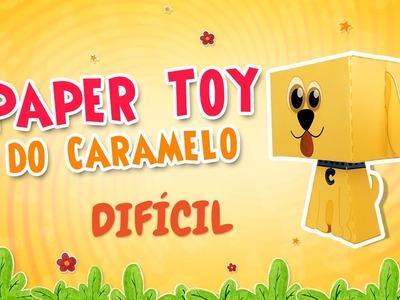 Paper Toy do Caramelo - Tutorial DIFÍCIL