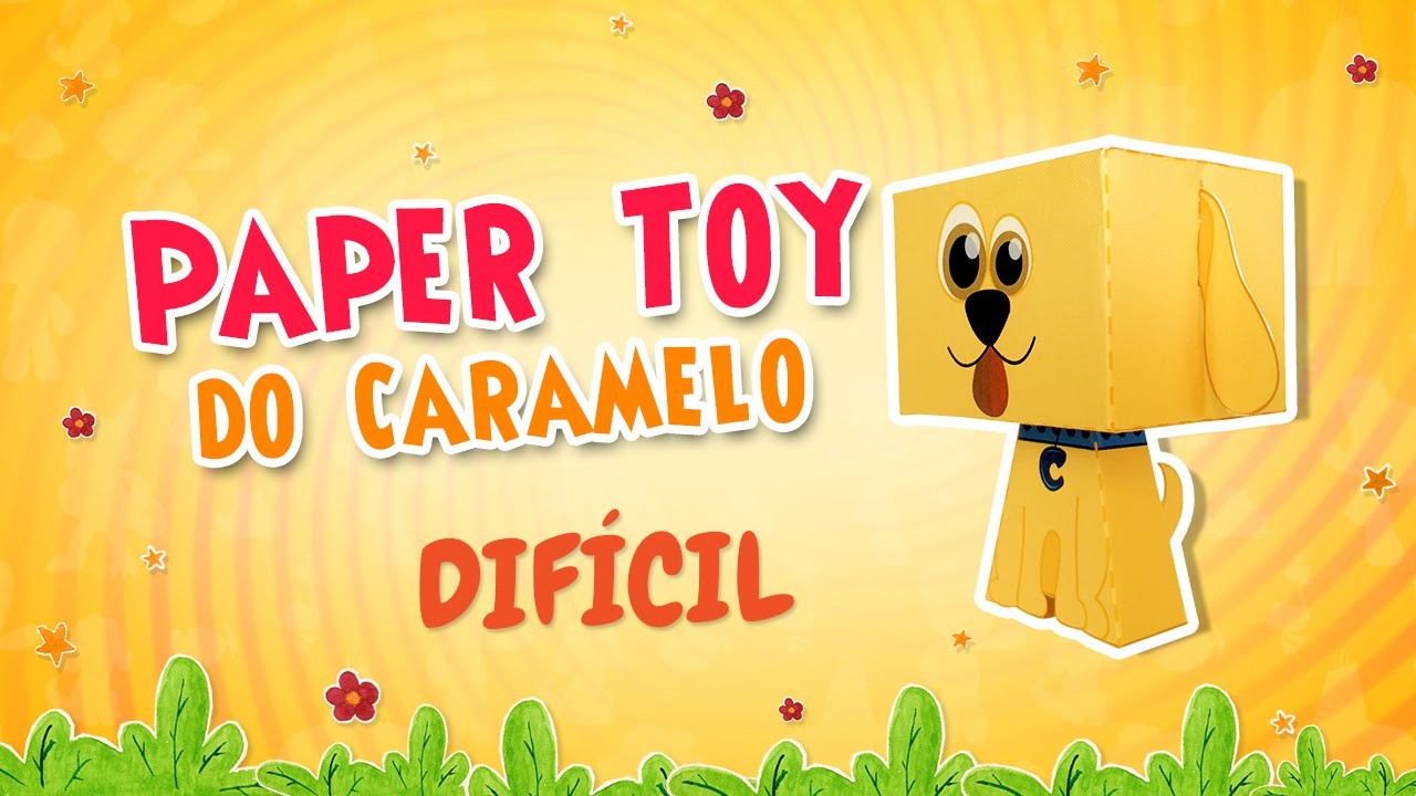 Paper Toy do Caramelo - Tutorial DIFÍCIL
