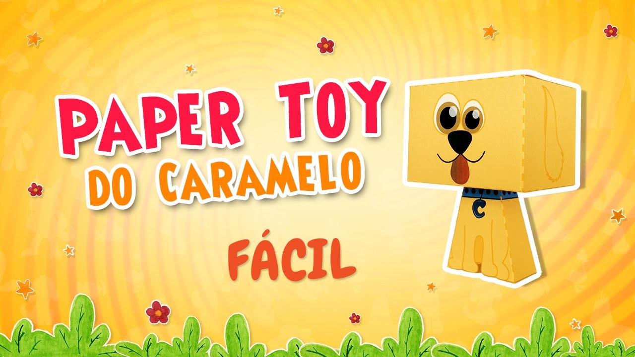 Paper Toy do Caramelo - Tutorial FÁCIL