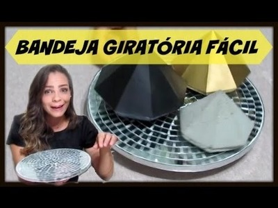 DIY   BANDEJA GIRATÓRIA FÁCIL   #CARADELOJA