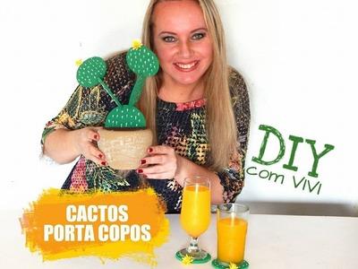 DIY COM VIVI. CACTOS PORTA COPOS. DIY CACTUS DECOR