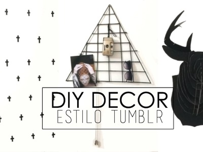 DIY DECOR | ESTILO TUMBLR por Bruca Borges