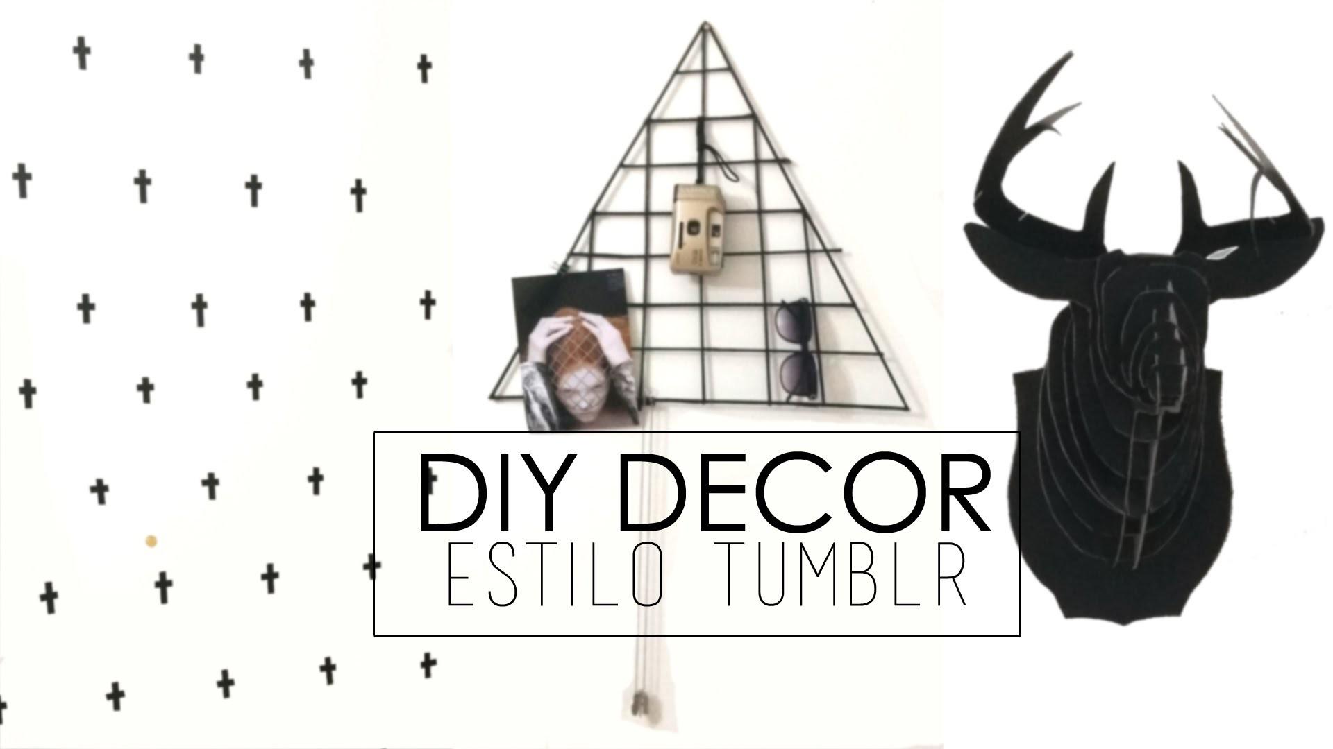 DIY DECOR | ESTILO TUMBLR por Bruca Borges