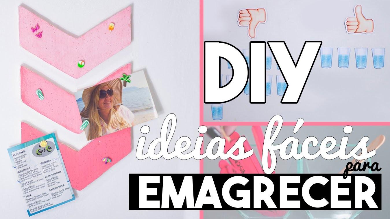 DIY :: IDEIAS FÁCEIS DE DIY para quem quer Emagrecer !