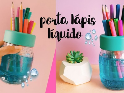 DIY PORTA LÁPIS LÍQUIDO - por Nanny Ribeiro