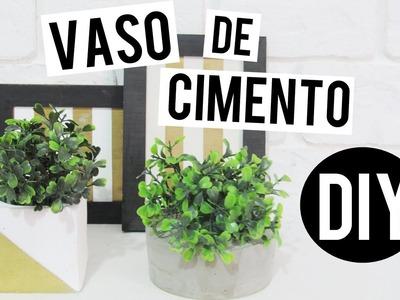 DIY ROOM DECOR: Vaso de Cimento. Concrete Planter