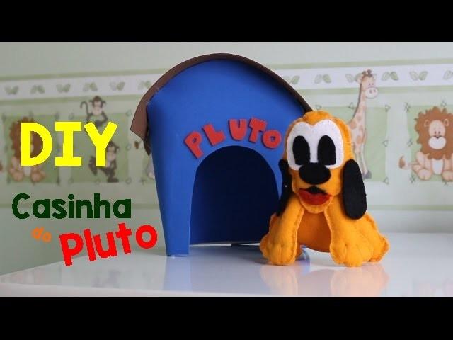 DIY: Casa do Pluto em EVA