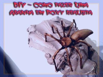 DIY   Faça uma aranha realista em Poxy