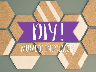 DIY: Mural de Inspirações | WESTWING