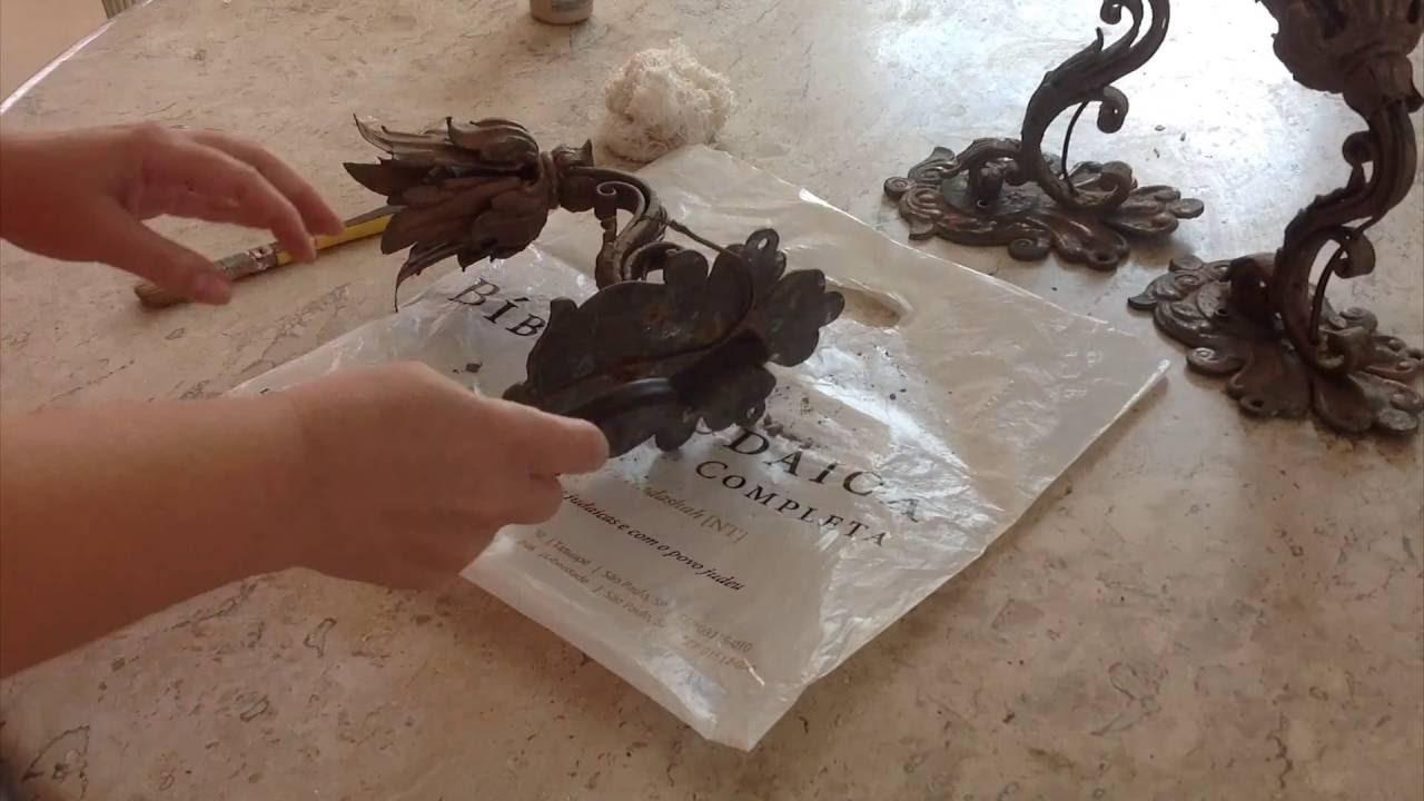DIY - Restauração de arandelas de ferro para decoração