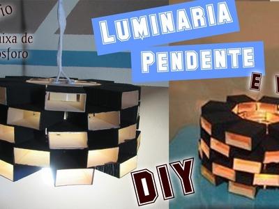 DIY :: Luminária Pendente ::  Reciclando Caixa de Fósforo #ARTEDESAFIO