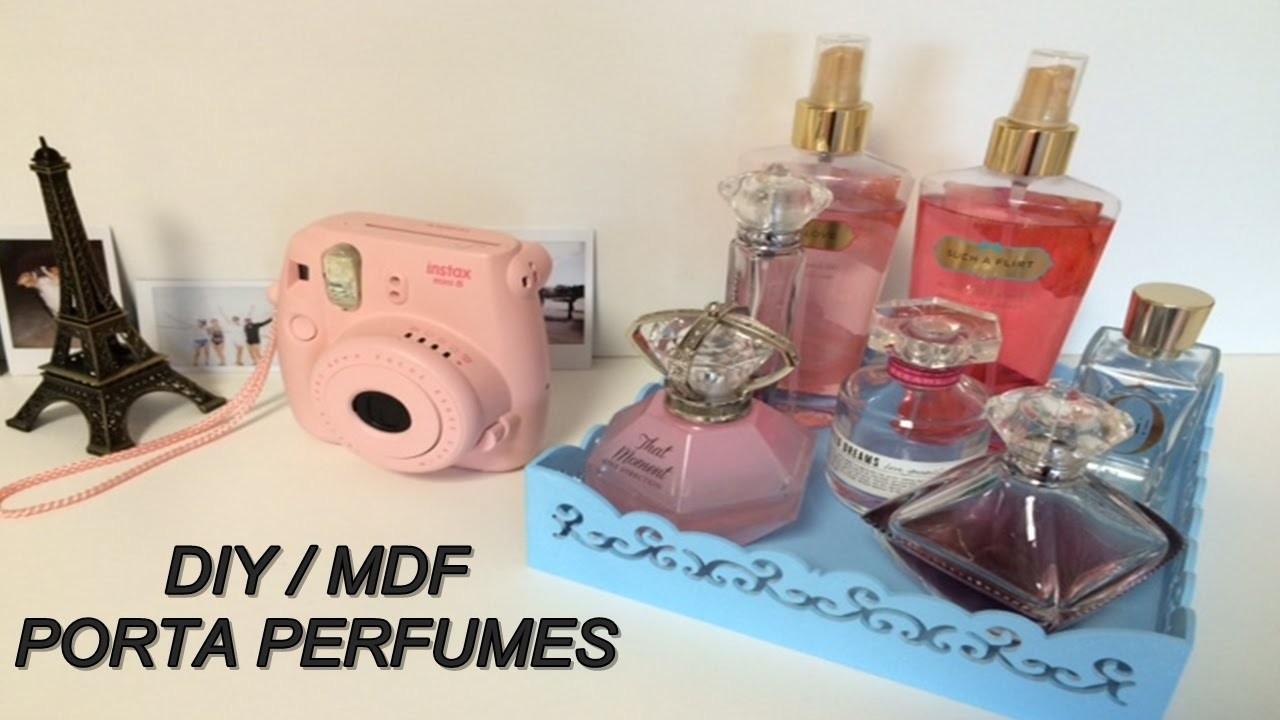 DIY - MDF Porta Perfumes barato, simples e muito fácil de fazer.