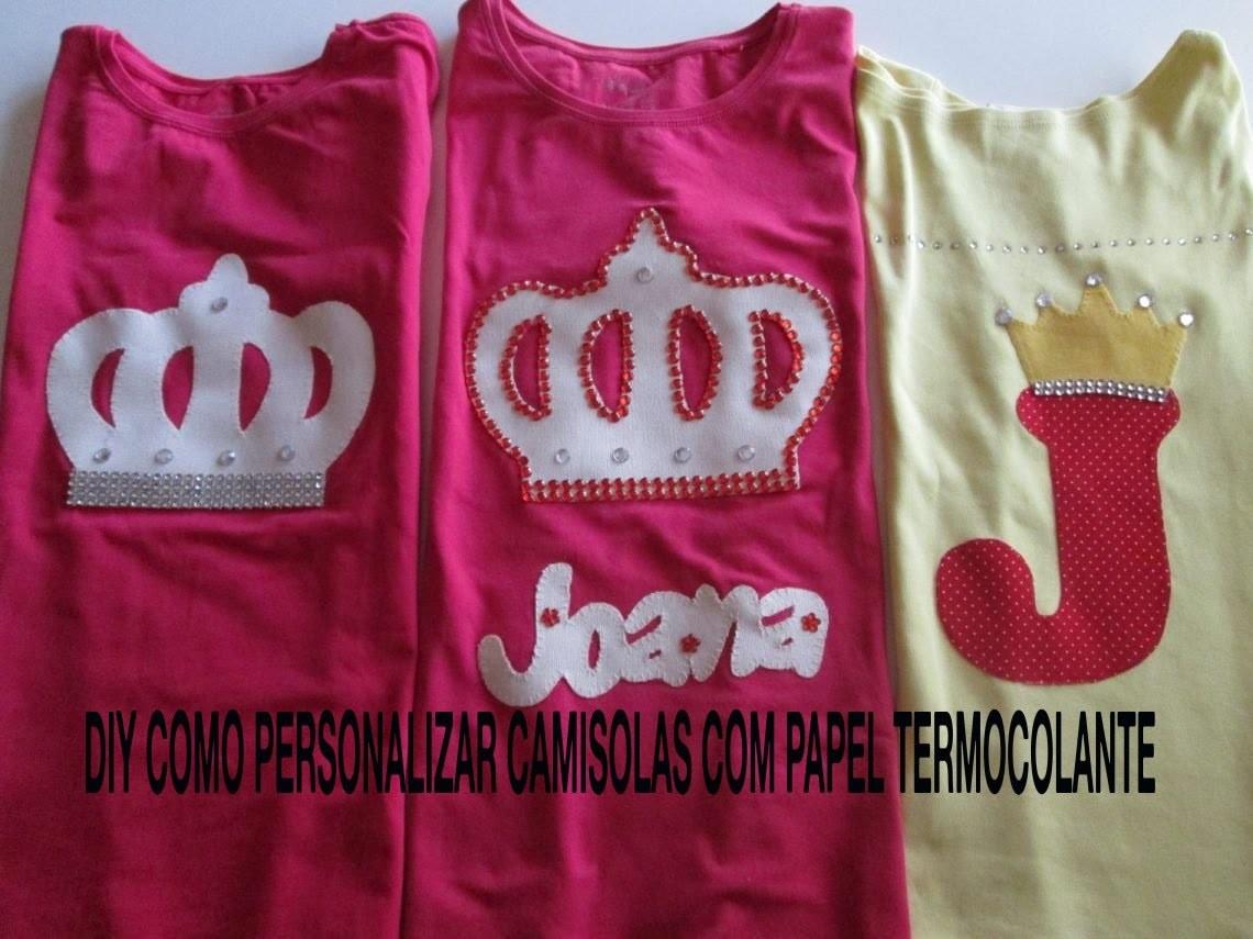 ef0ad707b diy como personalizar camisolas com papel termocolante