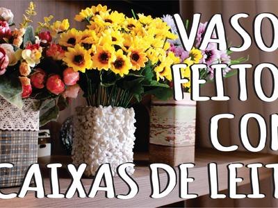 DIY - Vasos decorativos com Caixas de leite - Decoração Festa