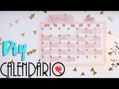DIY: Como fazer um calendário fofo! - Organize-se!