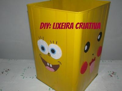 DIY: Do LIXO ao LUXO. Lixeira Criativa. #4