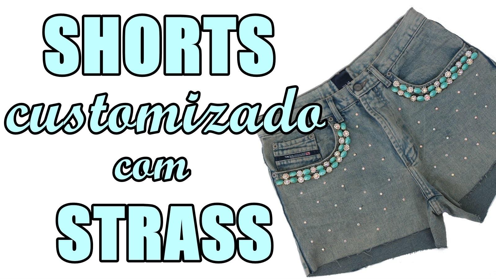 Passo a Passo: Shorts + Chaton Strass Shine Beads® + E6000 DIY Feat. Suellen Redesign