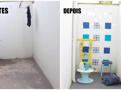 DIY ANTES DURANTE E DEPOIS DA REFORMA DO QUINTAL