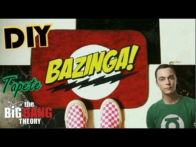 DIY geek - Tapete THE BIG BANG THEORY | Faça o seu