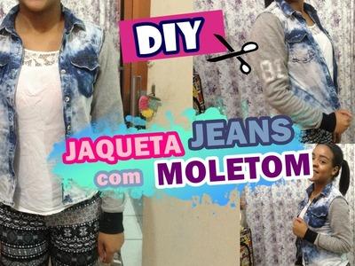 DIY JAQUETA JEANS COM MOLETOM | Totalmente Jessica