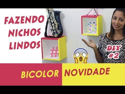 Nicho de madeira Novidade BICOLOR - DIY Nichos de parede DIY Decoraração de quarto Decorar parede