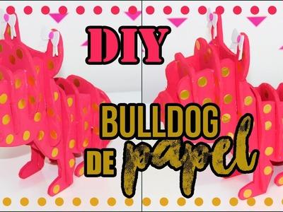 DiY:Bulldog de papel |Projeto #nãoécópia |Tatiane Xavier